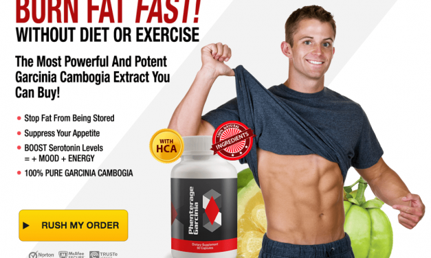 Phenterage Garcinia Cambogia: You WILL Lose Weight in 2018